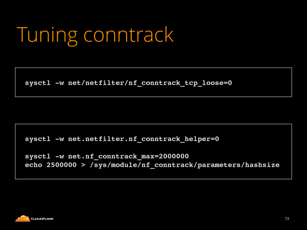 Tuning conntrack 73 ! sysctl -w net.netfilter.n...