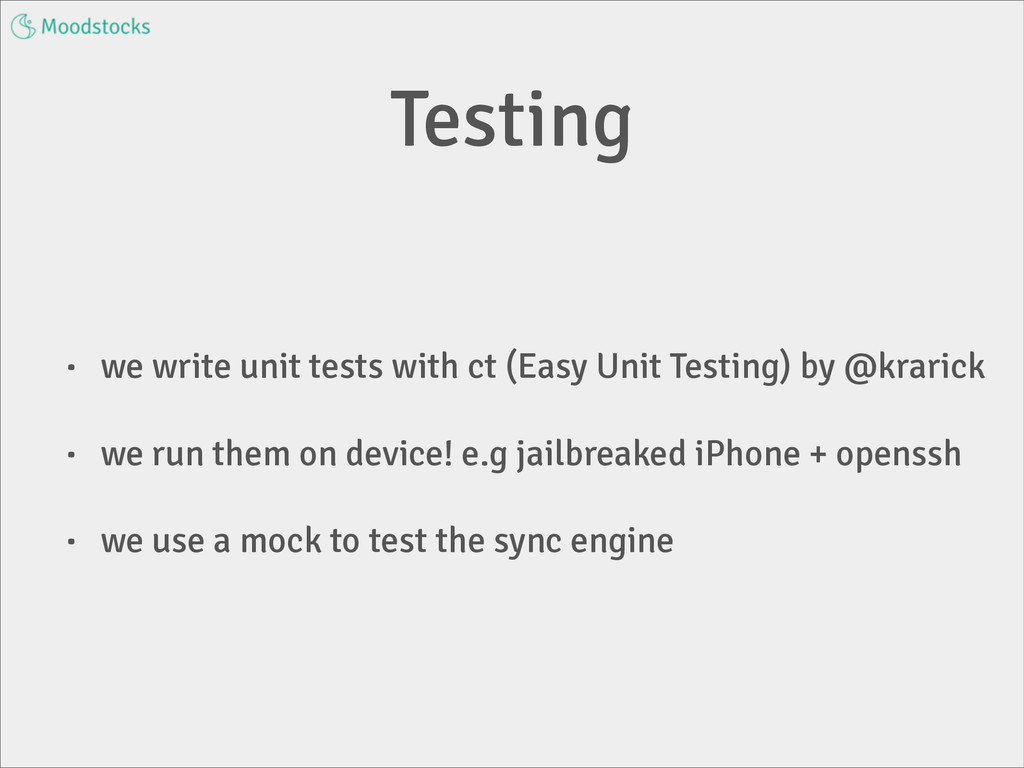 Testing • we write unit tests with ct (Easy Uni...