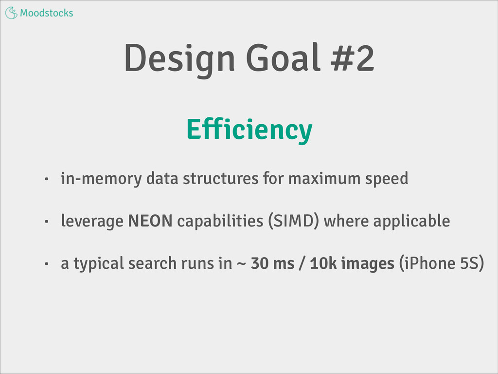 Design Goal #2 Efficiency • in-memory data stru...