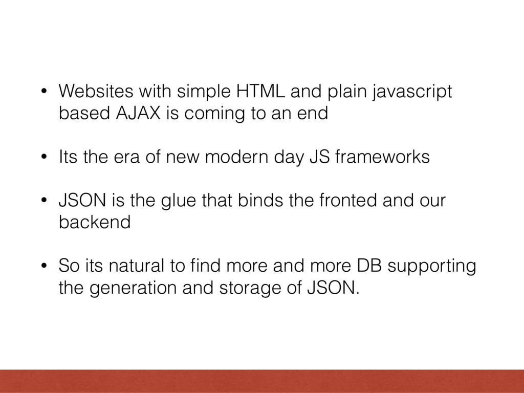 • Websites with simple HTML and plain javascrip...