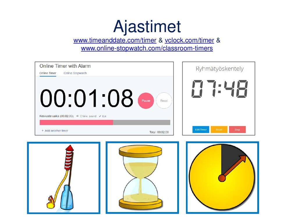 Ajastimet www.timeanddate.com/timer & vclock.co...