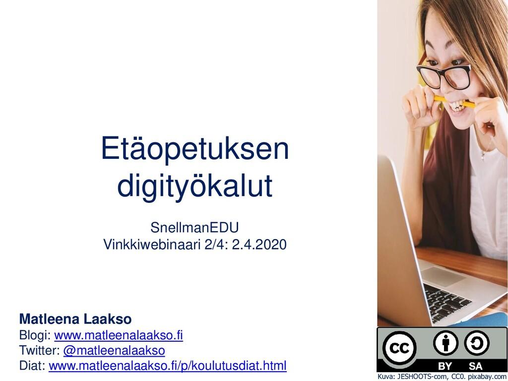 Etäopetuksen digityökalut SnellmanEDU Vinkkiweb...