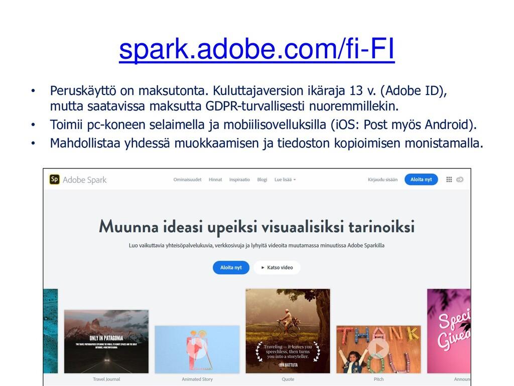 spark.adobe.com/fi-FI • Peruskäyttö on maksuton...