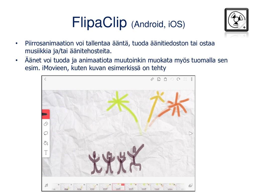FlipaClip (Android, iOS) • Piirrosanimaation vo...