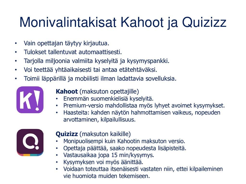 Monivalintakisat Kahoot ja Quizizz • Vain opett...