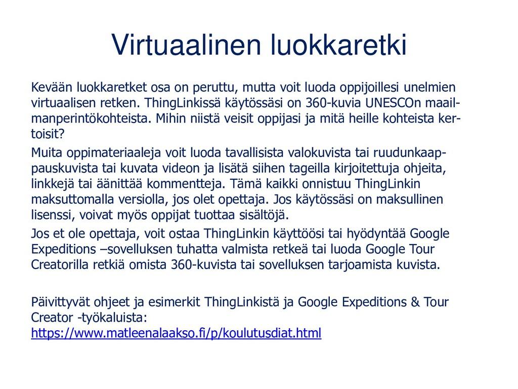 Virtuaalinen luokkaretki Kevään luokkaretket os...