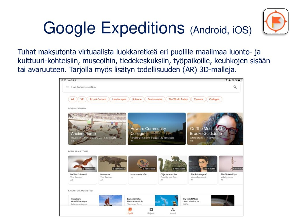Google Expeditions (Android, iOS) Tuhat maksuto...