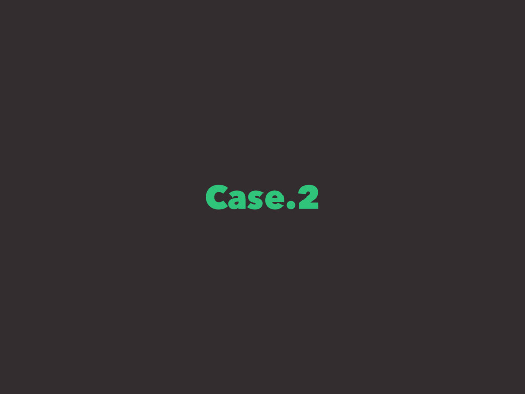 Case.2