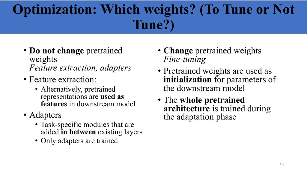 Optimization: Which weights? (To Tune or Not Tu...