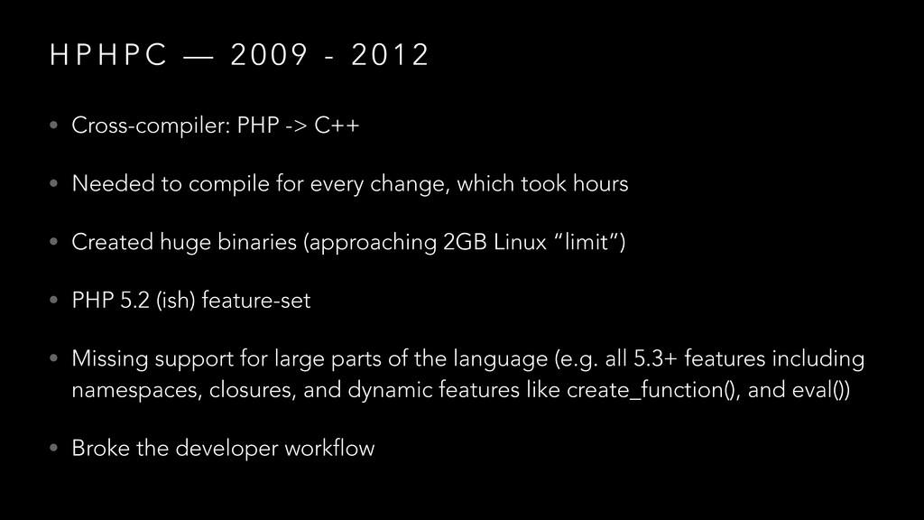 H P H P C — 2 0 0 9 - 2 0 1 2 • Cross-compiler:...
