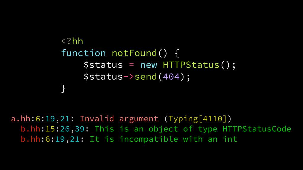 <?hh function notFound() { $status = new HTTPSt...