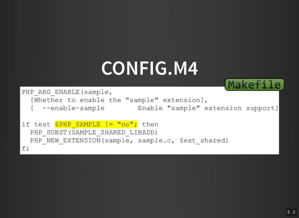 CONFIG.M4 PHP_ARG_ENABLE(sample, [Whether to en...