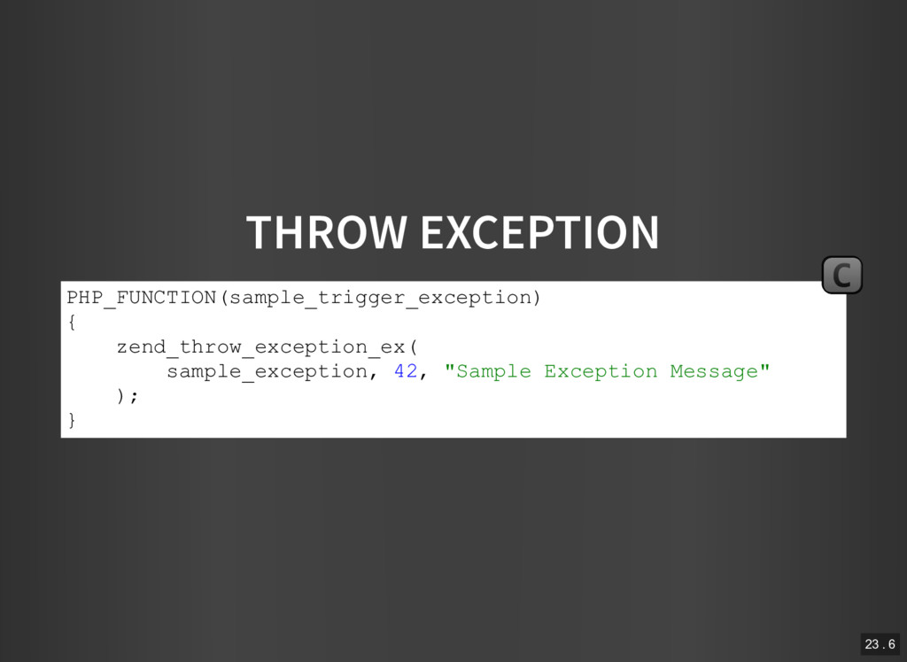 THROW EXCEPTION PHP_FUNCTION(sample_trigger_exc...