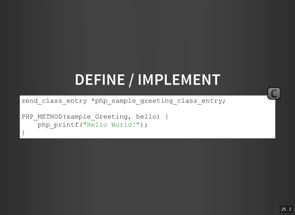 DEFINE / IMPLEMENT zend_class_entry *php_sample...