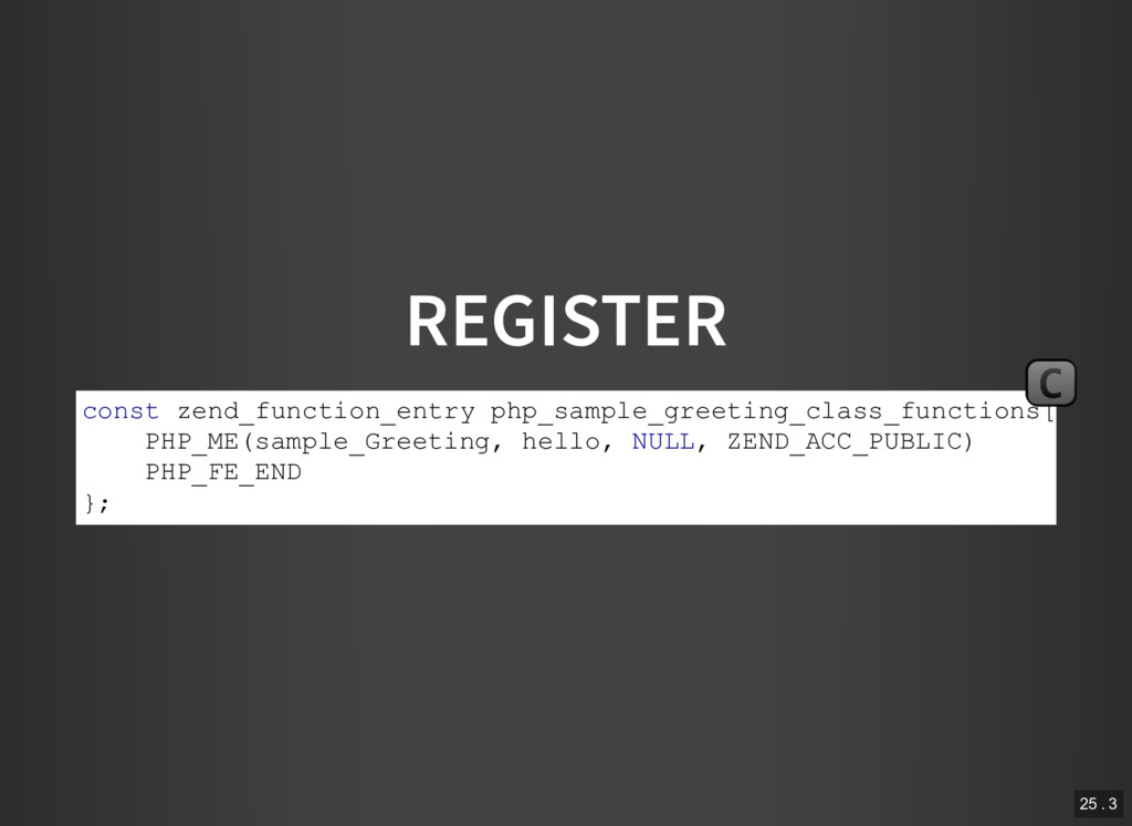 REGISTER const zend_function_entry php_sample_g...