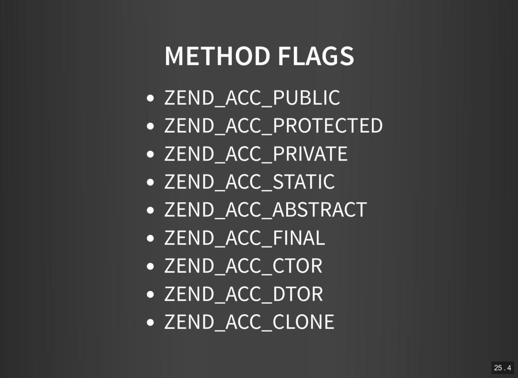 METHOD FLAGS ZEND_ACC_PUBLIC ZEND_ACC_PROTECTED...
