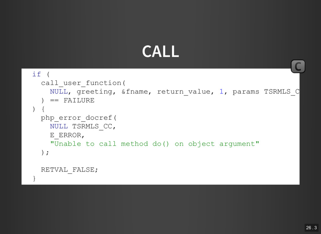 CALL if ( call_user_function( NULL, greeting, &...