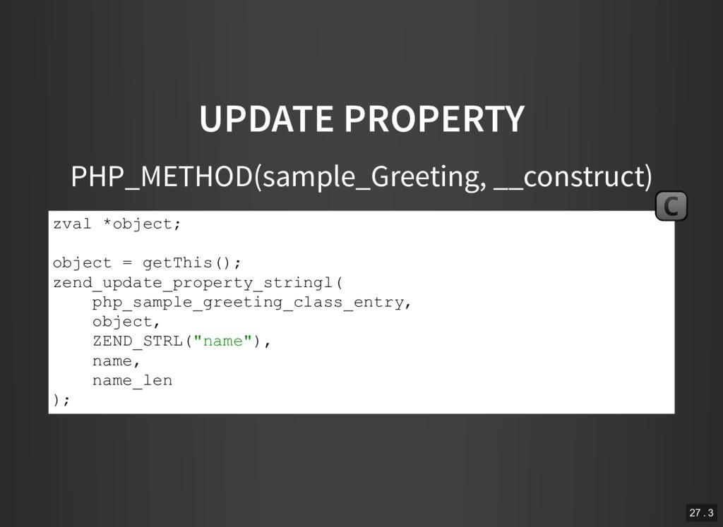 UPDATE PROPERTY PHP_METHOD(sample_Greeting, __c...