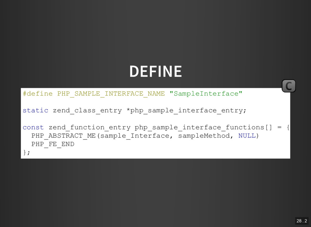 "DEFINE #define PHP_SAMPLE_INTERFACE_NAME ""Sampl..."
