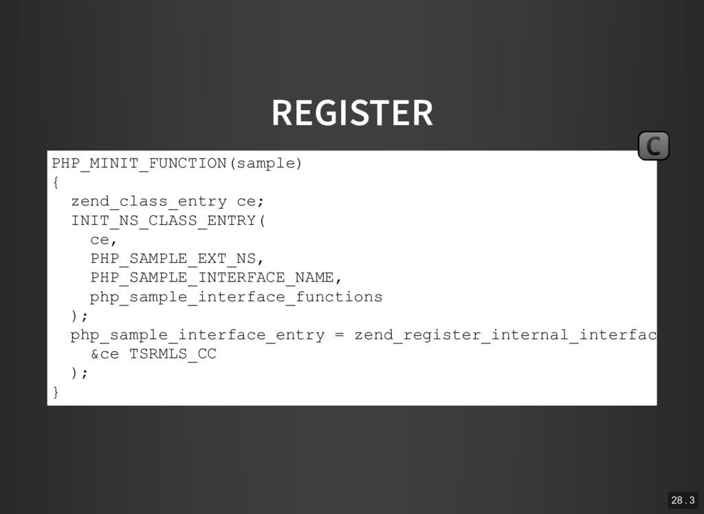 REGISTER PHP_MINIT_FUNCTION(sample) { zend_clas...