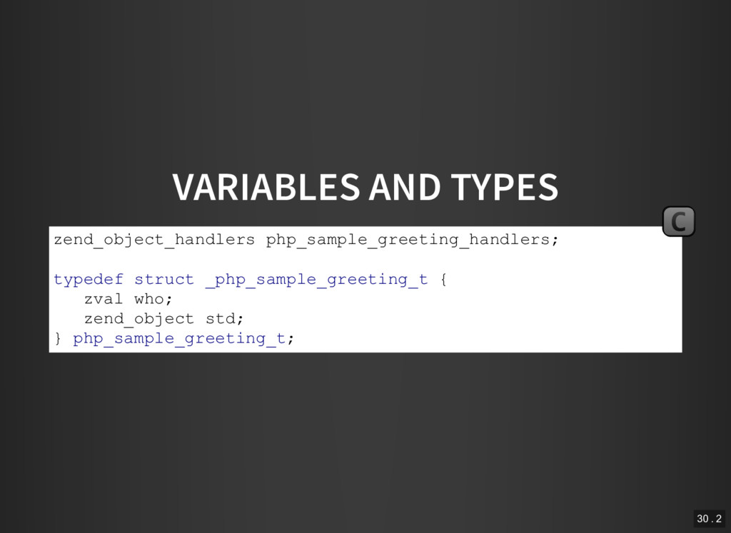 VARIABLES AND TYPES zend_object_handlers php_sa...