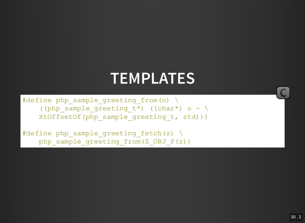 TEMPLATES #define php_sample_greeting_from(o) \...
