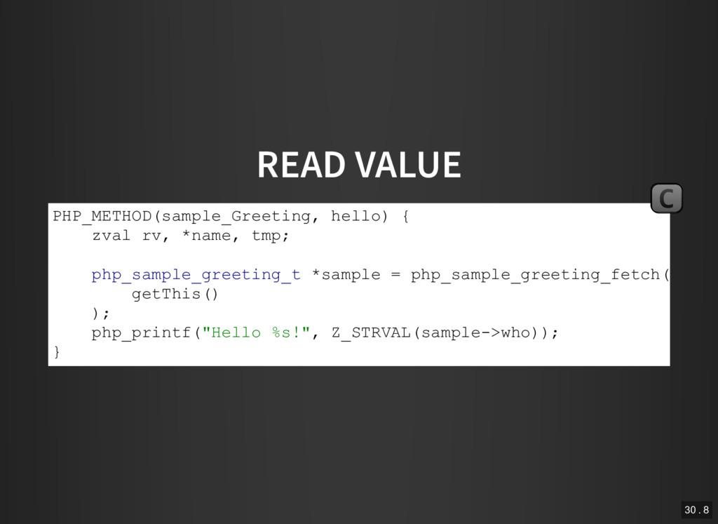 READ VALUE PHP_METHOD(sample_Greeting, hello) {...