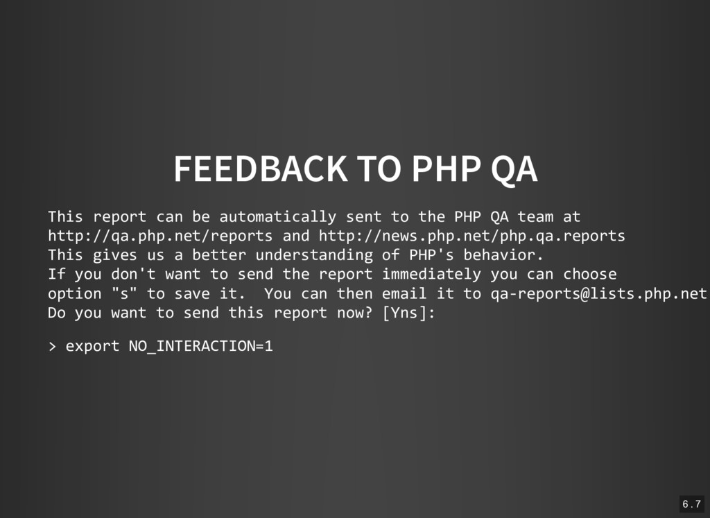 FEEDBACK TO PHP QA This report can be automatic...