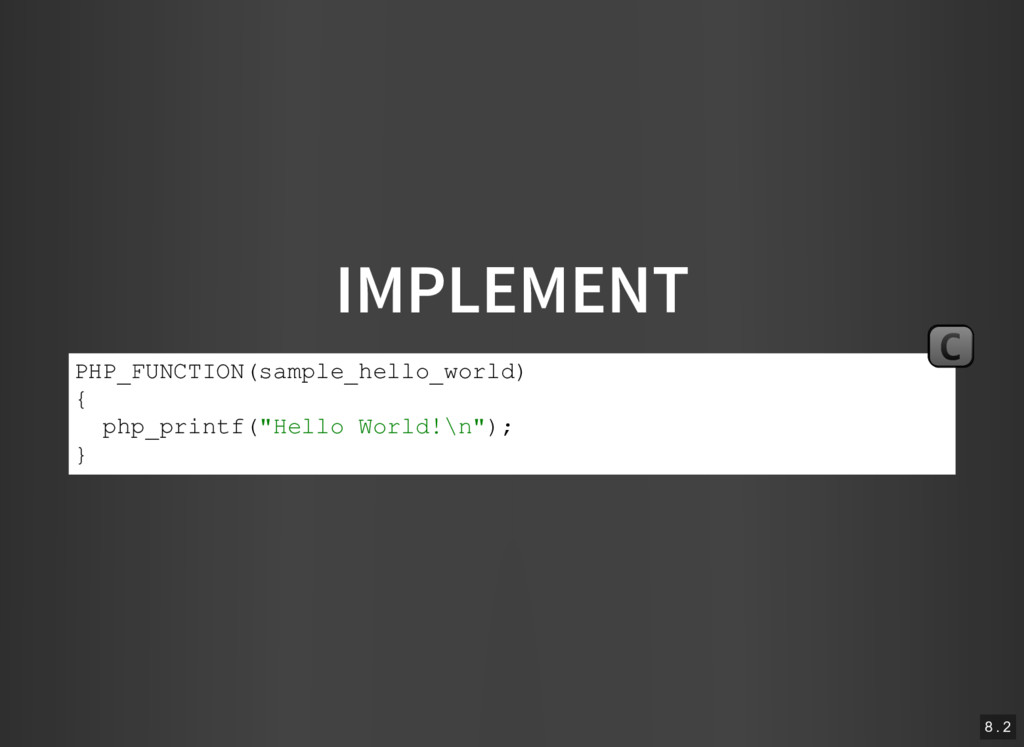 IMPLEMENT PHP_FUNCTION(sample_hello_world) { ph...