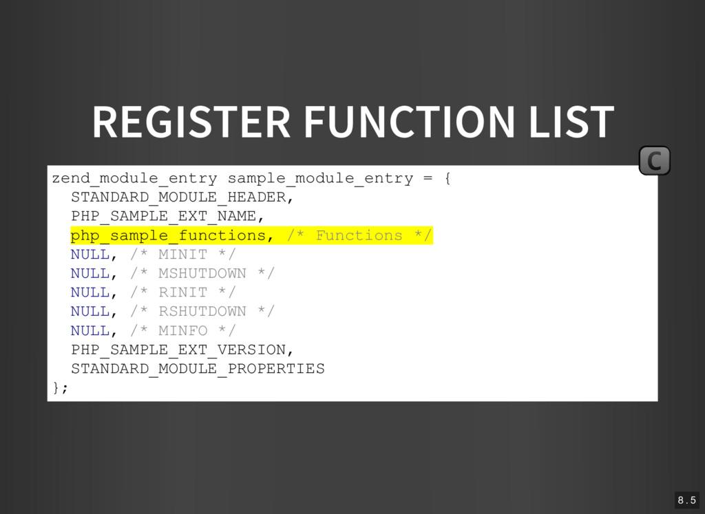 REGISTER FUNCTION LIST zend_module_entry sample...