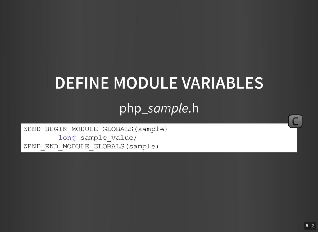 DEFINE MODULE VARIABLES php_sample.h ZEND_BEGIN...