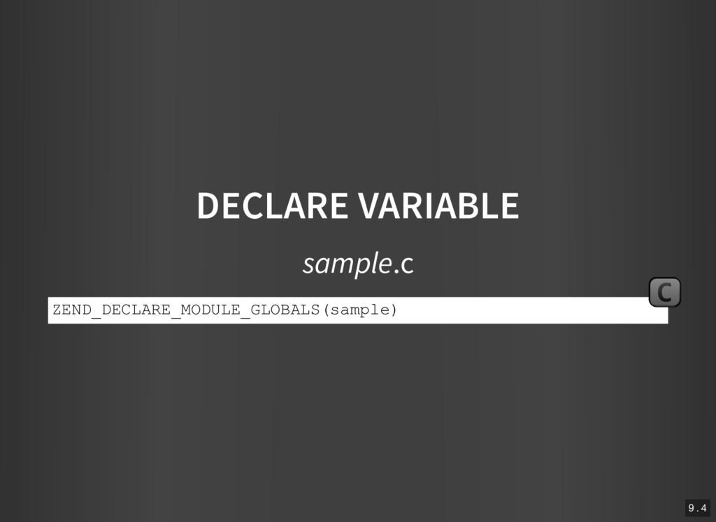 DECLARE VARIABLE sample.c ZEND_DECLARE_MODULE_G...