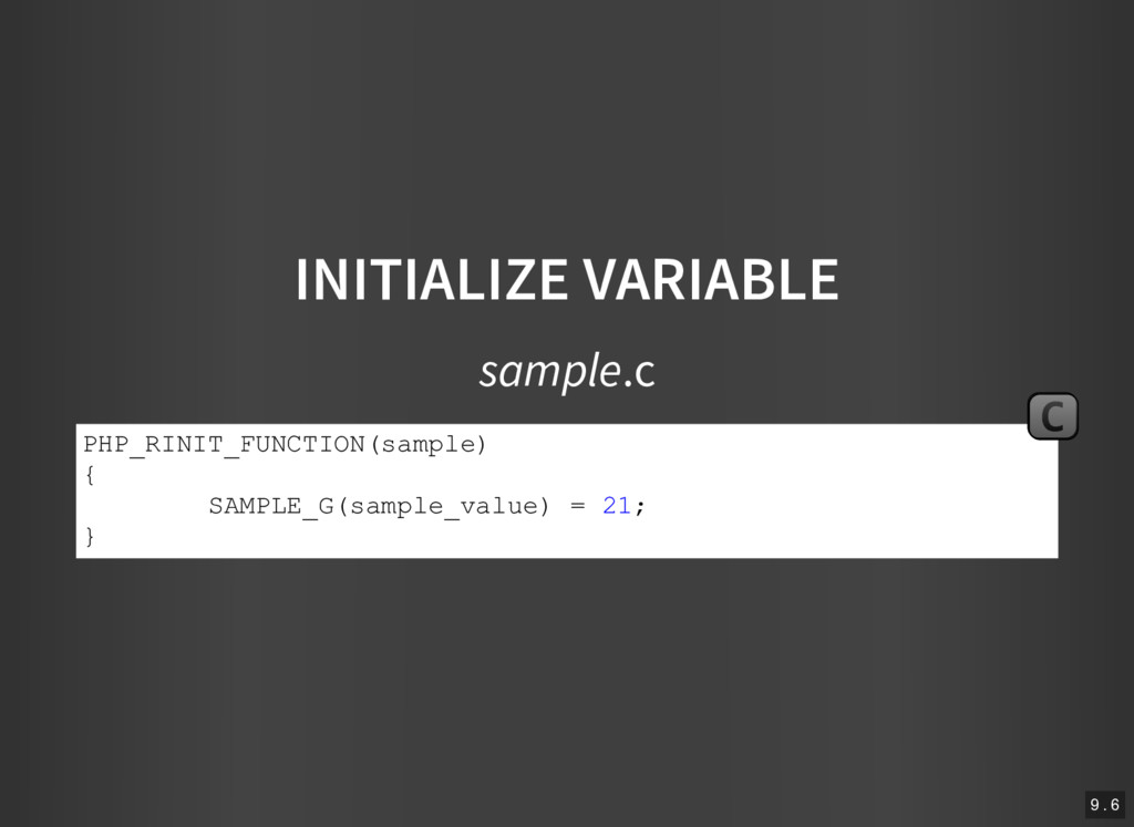 INITIALIZE VARIABLE sample.c PHP_RINIT_FUNCTION...