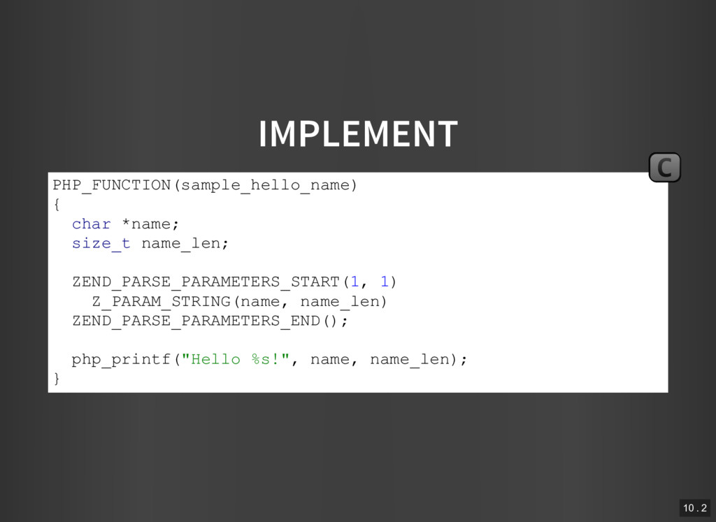 IMPLEMENT PHP_FUNCTION(sample_hello_name) { cha...