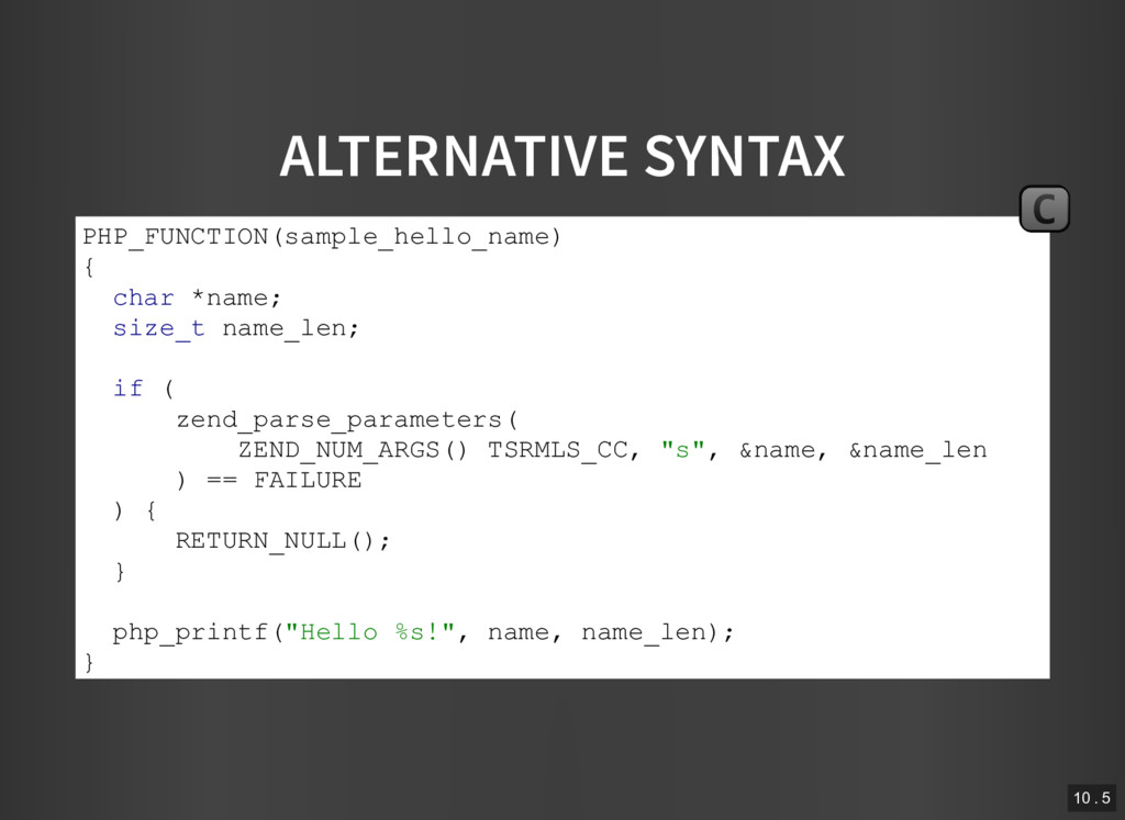 ALTERNATIVE SYNTAX PHP_FUNCTION(sample_hello_na...