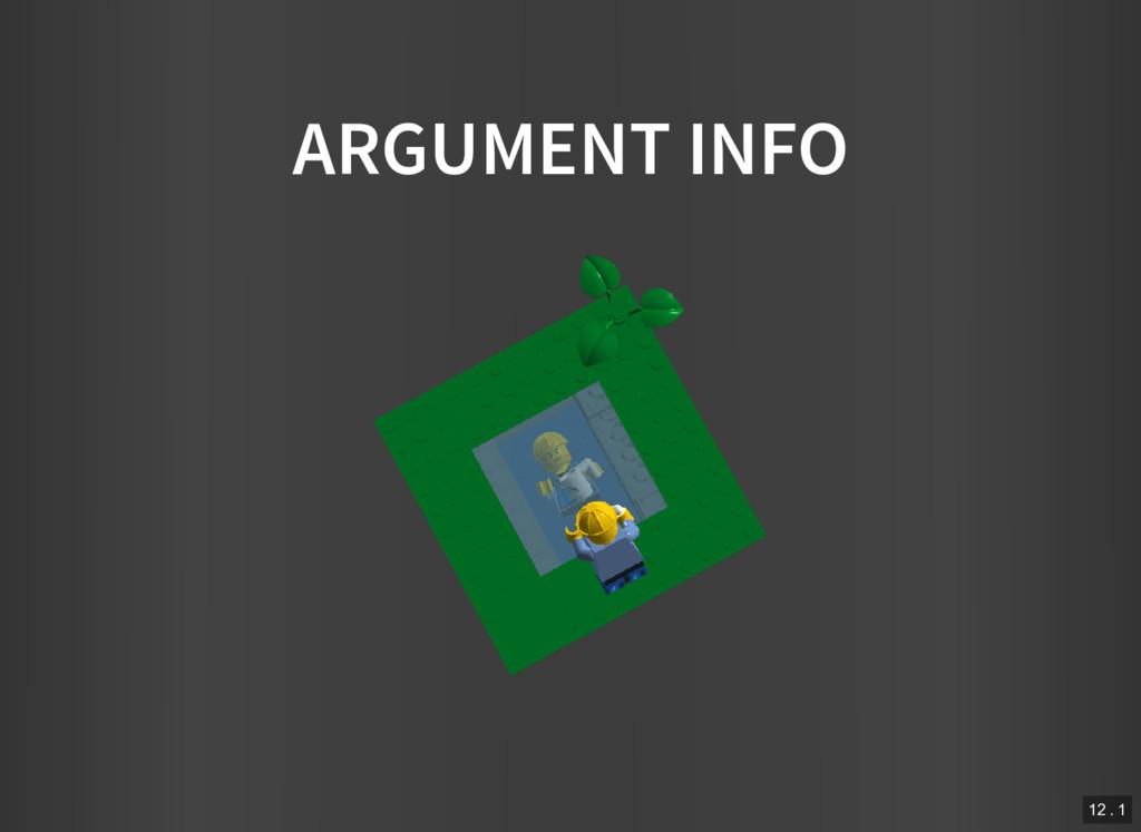 ARGUMENT INFO 12 . 1