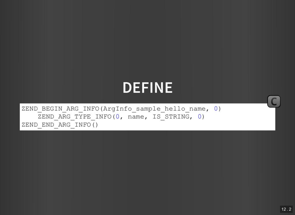 DEFINE ZEND_BEGIN_ARG_INFO(ArgInfo_sample_hello...