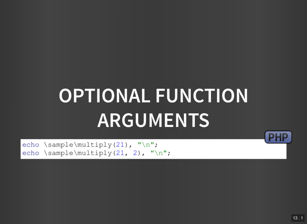 OPTIONAL FUNCTION ARGUMENTS echo \sample\multip...