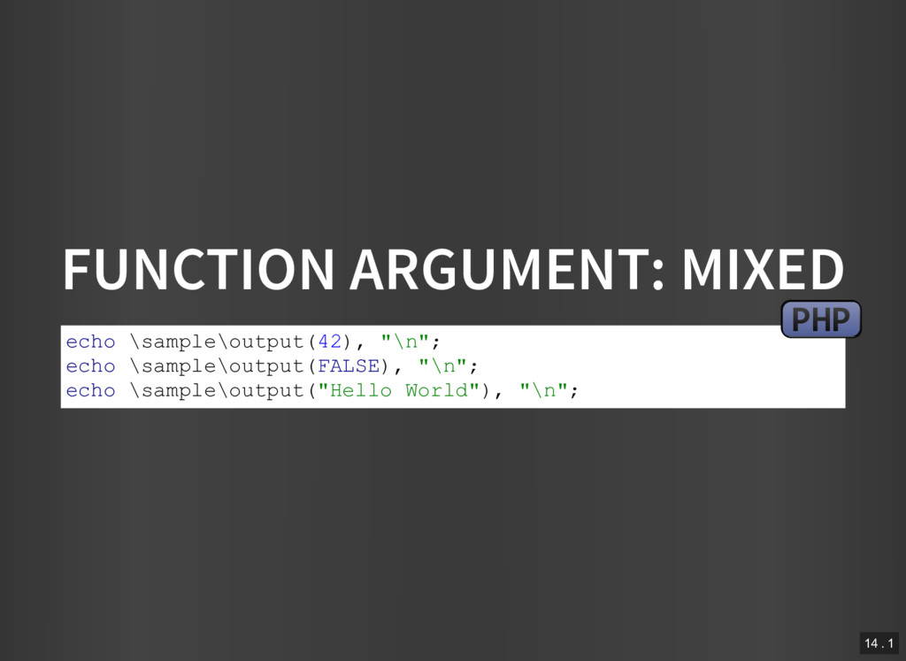 FUNCTION ARGUMENT: MIXED echo \sample\output(42...