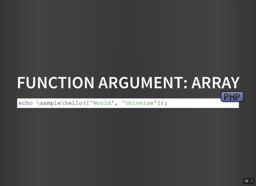 FUNCTION ARGUMENT: ARRAY echo \sample\hello(['W...