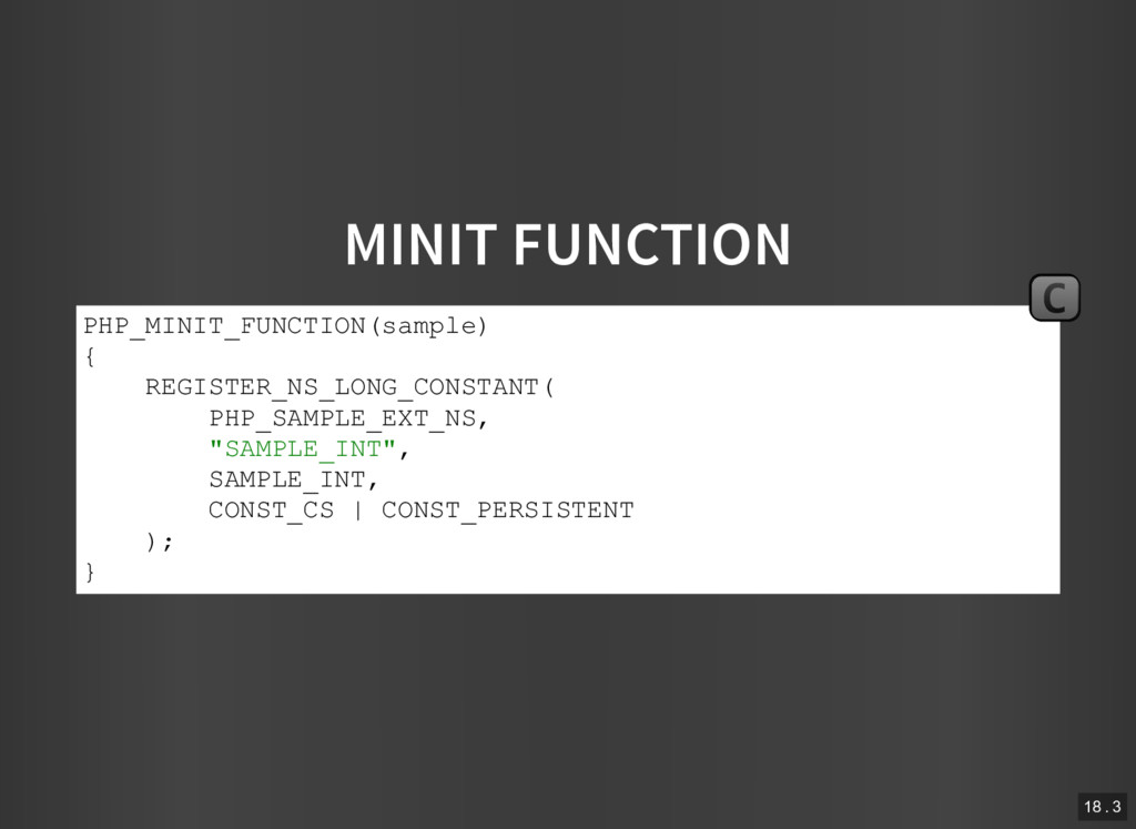 MINIT FUNCTION PHP_MINIT_FUNCTION(sample) { REG...