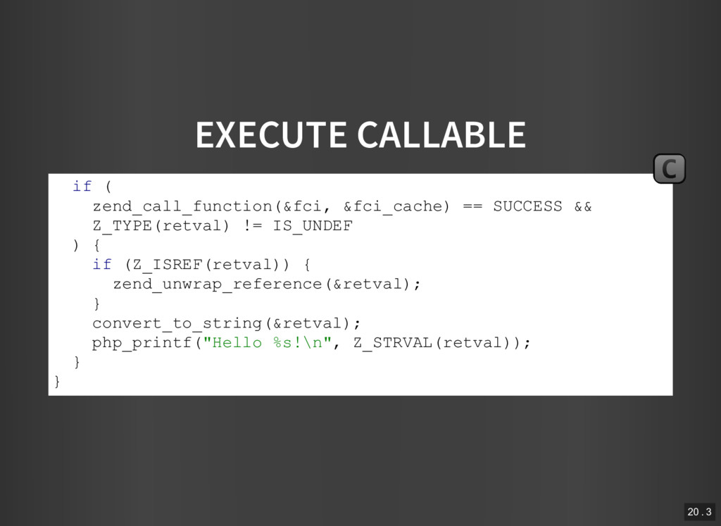 EXECUTE CALLABLE if ( zend_call_function(&fci, ...