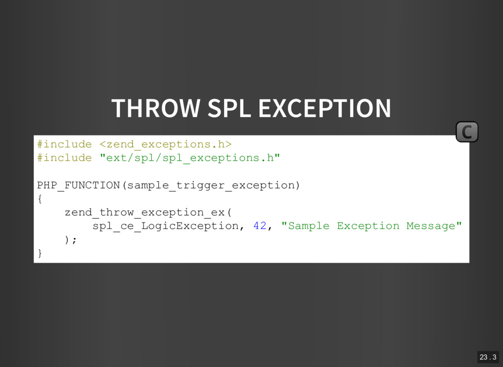 THROW SPL EXCEPTION #include <zend_exceptions.h...