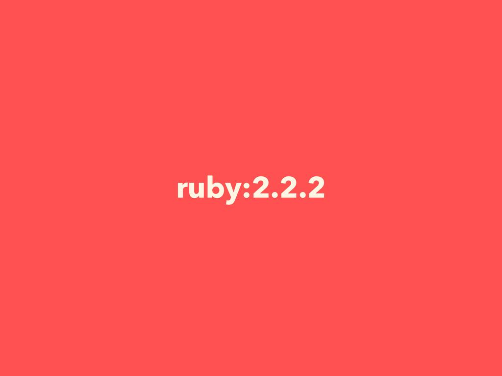 ruby:2.2.2