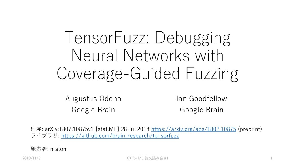 TensorFuzz: Debugging Neural Networks with Cove...