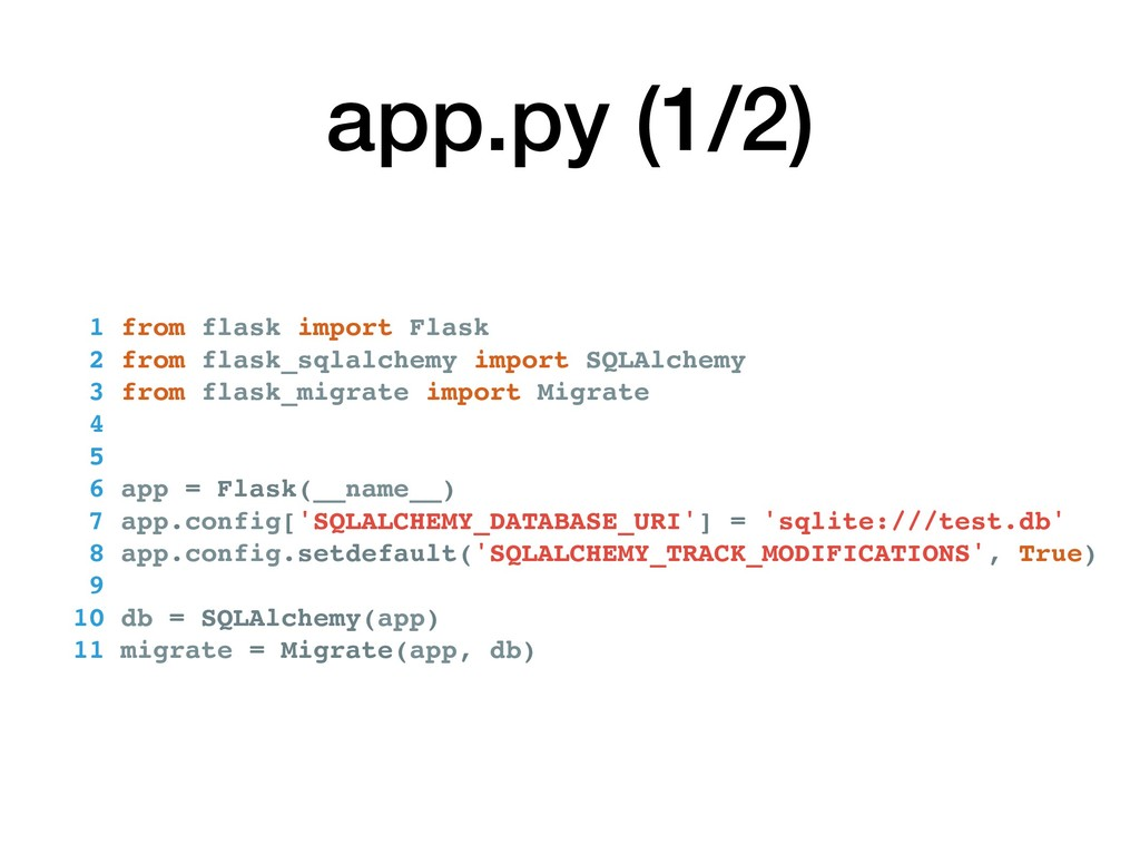 app.py (1/2) 1 from flask import Flask 2 from f...