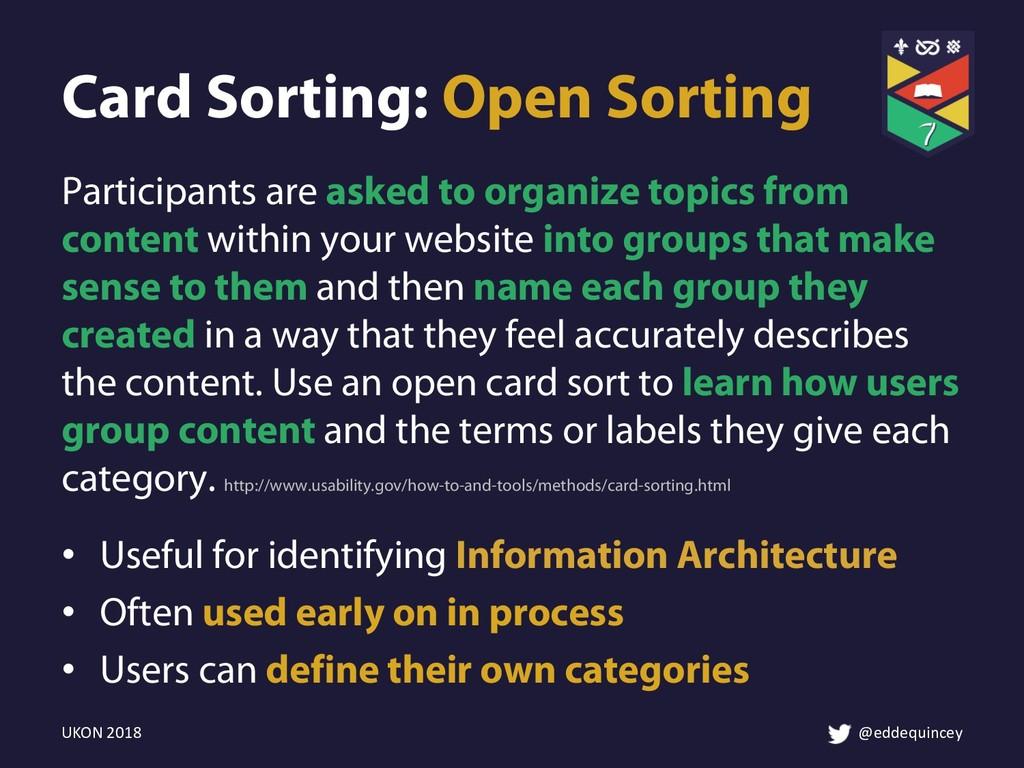 Card Sorting: Open Sorting • Useful for identif...