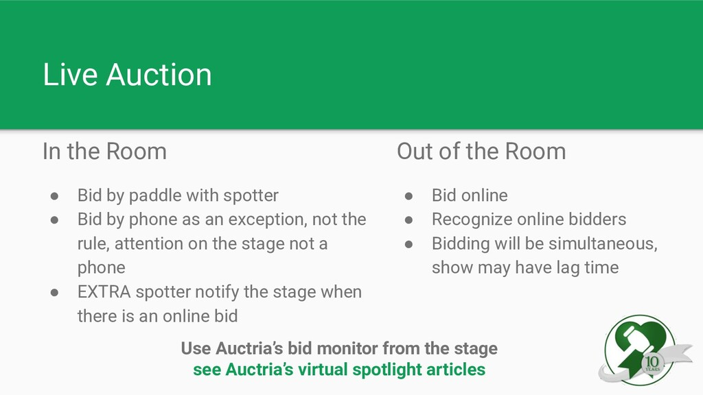 Live Auction In the Room ● Bid by paddle with s...
