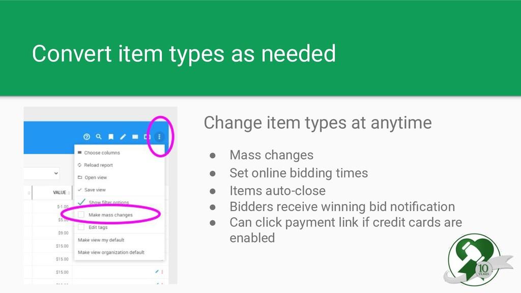 Convert item types as needed Change item types ...