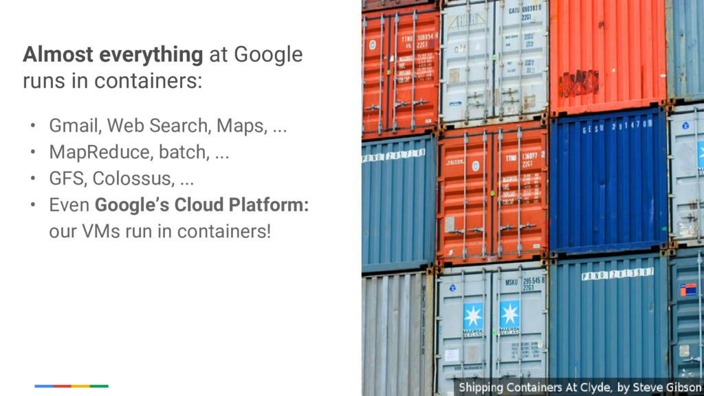 Google Cloud Platform Almost everything at Goog...